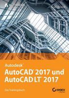 AutoCAD 2017 und AutoCAD LT 2017 PDF