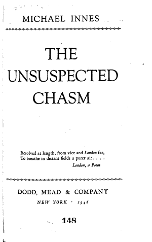 The Unsuspected Chasm
