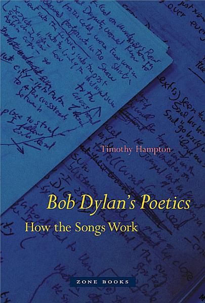 Bob Dylan s Poetics PDF