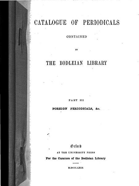 Download Catalogue of Periodicals Contained in the Bodleian Library     Book