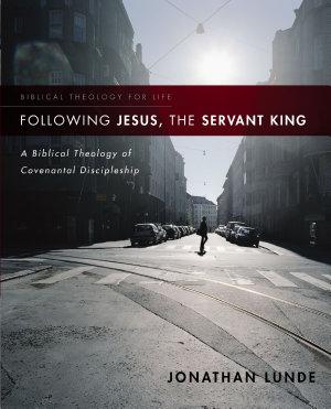 Following Jesus  the Servant King