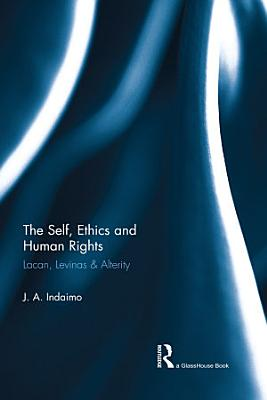 The Self  Ethics   Human Rights PDF