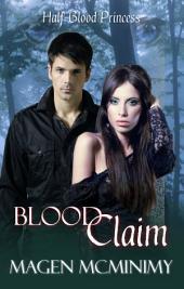 Blood Claim: Half-Blood Princess