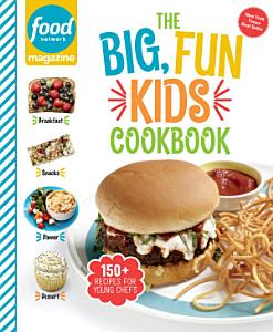 Food Network Magazine the Big  Fun Kids Cookbook Book