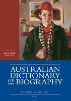 Australian Dictionary of Biography  Volume 19 PDF