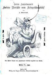 Heren Zappelmann's heitere Berichte von Kriegsschauplatz: 2tes Heftt