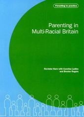 Parenting in Multi-Racial Britain