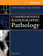 Workbook for Comprehensive Radiographic Pathology - E-Book: Edition 5