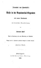 Reise in die Aequinoctial-Gegenden des neuen Continents: in deutscher Bearbeitung von Hermann Hauff
