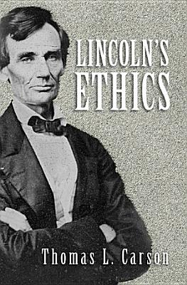 Lincoln s Ethics