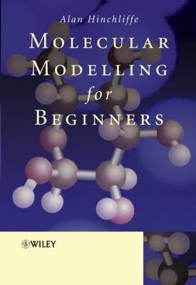 Molecular Modelling for Beginners PDF