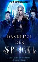 Das Reich der Spiegel  Buch Eins  PDF