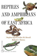 Reptiles and Amphibians of East Africa
