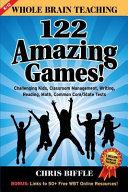 Whole Brain Teaching  122 Amazing Games
