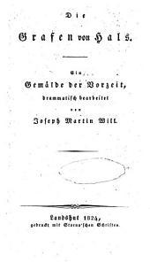 Die Grafen von Hals: Ein Gemälde der Vorzeit dramat. bearbeitet