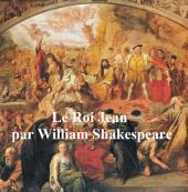 Le Roi Jean (King John in French)