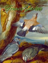 Francis Barlow: 120 Paintings and Drawings