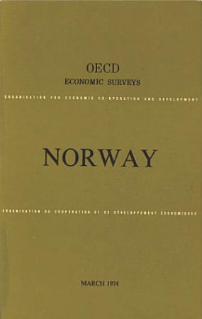 OECD Economic Surveys  Norway 1974 PDF
