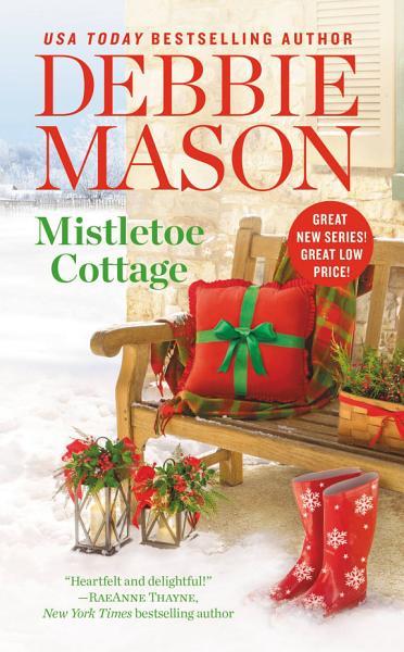 Download Mistletoe Cottage Book