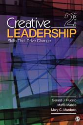 Creative Leadership: Skills That Drive Change, Edition 2