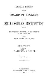 Annual Report of the Board of Regents of the Smithsonian Institution: Report of the U.S. National Museum