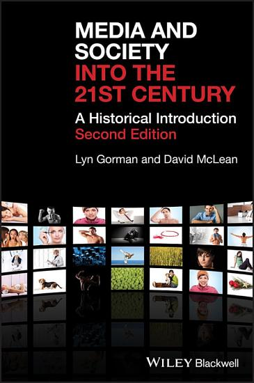 Media and Society into the 21st Century PDF