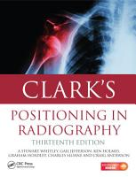 Clark s Positioning in Radiography 13E PDF