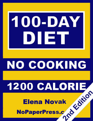 100 Day No Cooking Diet   1200 Calorie