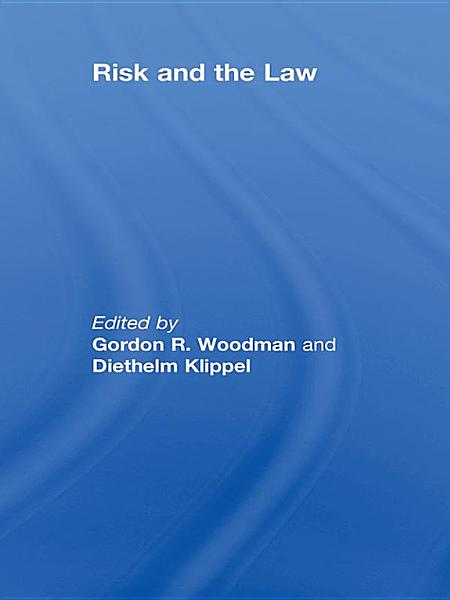 Download Risk and the Law Book