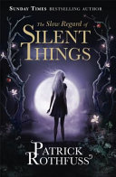 The Slow Regard of Silent Things Book