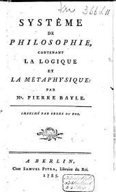 Systême de philosophie, contenant la logique et la métaphysique: