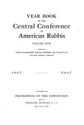 Yearbook of the Central Conference of American Rabbis: Volume 17