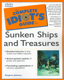 The Complete Idiot s Guide to Sunken Ships and Treasures PDF