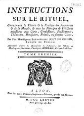 Instructions sur le rituel... par Monseigneur Louis-Albert Joly de Choin...imprimées d'aprés les manuscrits de l'auteur par l'ordre de Monseigneur Gabriel-François Moreau, evèque de Macon