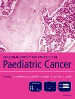 Molecular Biology and Pathology of Paediatric Cancer PDF