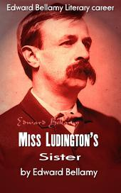 Miss Ludington's Sister: American Literature
