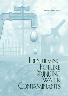 Identifying Future Drinking Water Contaminants