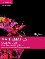 GCSE Mathematics for OCR Higher Problem solving Book PDF