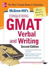 McGraw-Hills Conquering GMAT Verbal and Writing, 2nd Edition: Edition 2