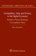 Competition, Data and Privacy in the Digital Economy