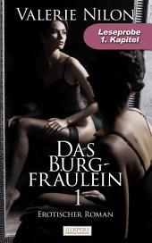 Das Burgfräulein - Erotischer Roman: 1. Kapitel - Leseprobe