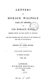 Letters ... to sir Horace Mann, ed. by lord Dover