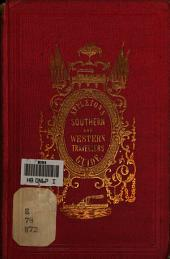 Appleton's Southern and Western Travellers' Guide: With New and Authentic Maps, Illustrating Those Divisions of the Country ; and Containing Sectional Maps of the Mississippi and Ohio Rivers ; with Plans of Cities, Views, Etc