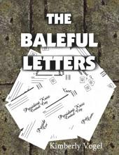 The Baleful Letters
