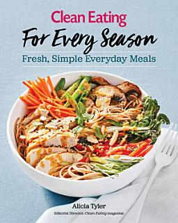 Clean Eating For Every Season Book