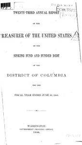 Annual report of the Treasurer of the United States on the sinking fund and funded debt of the District of Columbia for the fiscal year ended ...