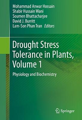 Drought Stress Tolerance in Plants, Vol 1