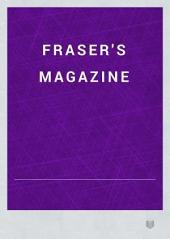 Fraser's Magazine: Volume 24; Volume 104