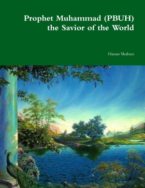Prophet Muhammad  PBUH  the Savior of the World