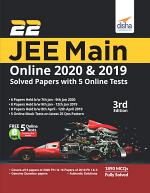 22 JEE Main Online 2019 & 2020 Solved Papers with FREE 5 Online Mock Tests 3rd Edition